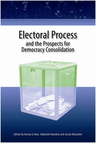 Electoral Process and the Prospects for Democracy Consilidation
