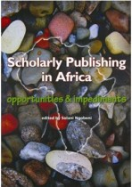 Scholarly Publishing in Africa: Opportunities and impediments