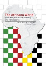 The Africana World: From Fragmentation to Unity and Renaissance