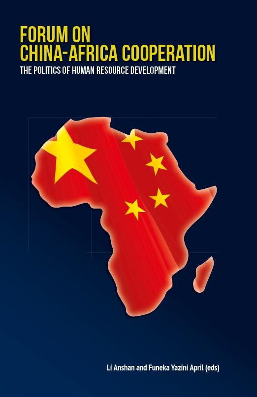 Forum on China-Africa Cooperation: The Politics of Human Resource Development