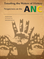 Treading the Waters of History: Perspectives on the ANC